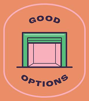 Good options